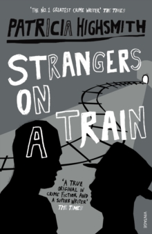 Strangers on a Train, Paperback Book