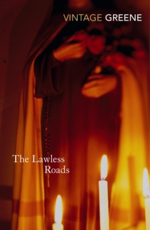 The Lawless Roads, Paperback Book