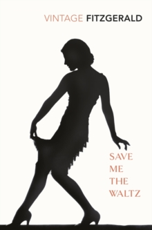 Save Me The Waltz, Paperback Book