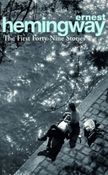 The First Forty-Nine Stories, Paperback / softback Book