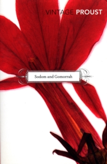 In Search Of Lost Time, Vol 4 : Sodom and Gomorrah, Paperback / softback Book