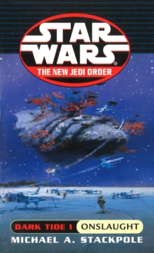Star Wars: Dark Tide Onslaught, Paperback / softback Book
