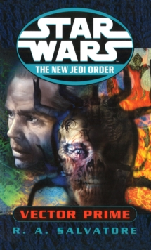 Star Wars: The New Jedi Order - Vector Prime, Paperback / softback Book