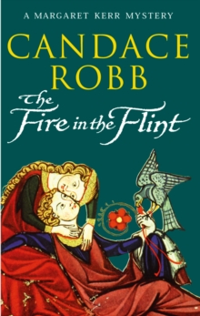 The Fire In The Flint : (Margaret Kerr Trilogy: Book 2), Paperback Book