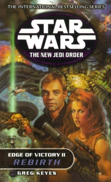 Star Wars: The New Jedi Order - Edge Of Victory Rebirth, Paperback Book