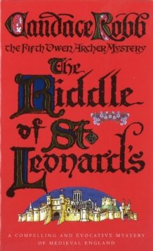 The Riddle Of St Leonard's : An Owen Archer Mystery, Paperback Book