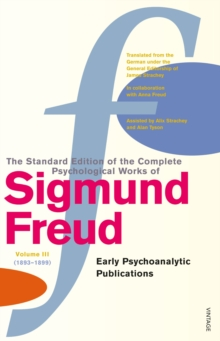 Complete Psychological Works of Sigmund Freud, The Vol 3, Paperback Book