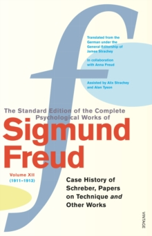 Complete Psychological Works Of Sigmund Freud, The Vol 12, Paperback / softback Book