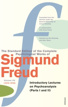 Complete Psychological Works Of Sigmund Freud, The Vol 15, Paperback / softback Book