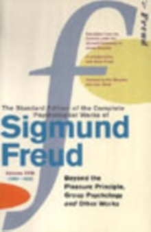 Complete Psychological Works of Sigmund Freud, The Vol 18, Paperback Book