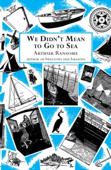 We Didn't Mean to Go to Sea, Paperback Book