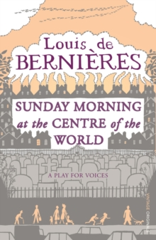 Sunday Morning At The Centre Of The World, Paperback Book