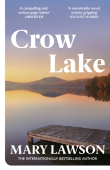 Crow Lake, Paperback / softback Book