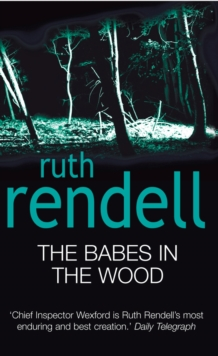 The Babes In The Wood : (A Wexford Case), Paperback / softback Book