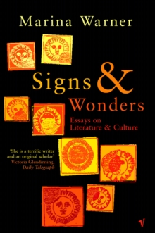 Signs & Wonders : Essays on Literature and Culture, Paperback Book