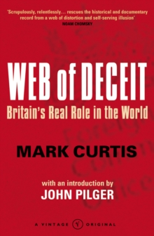 Web Of Deceit : Britain's Real Foreign Policy, Paperback Book
