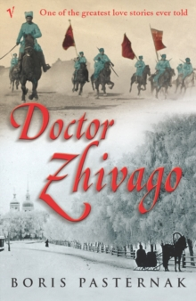 Doctor Zhivago (Vintage Classic Russians Series), Paperback Book