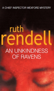 An Unkindness Of Ravens : (A Wexford Case), Paperback / softback Book