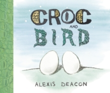 Croc and Bird, Paperback Book