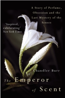 The Emperor Of Scent, Paperback Book