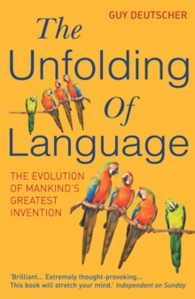 The Unfolding Of Language, Paperback Book