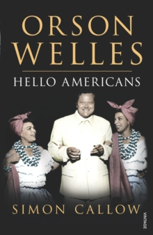 Orson Welles, Volume 2 : Hello Americans, Paperback / softback Book