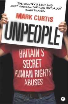 Unpeople : Britain's Secret Human Rights Abuses, Paperback / softback Book