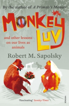 Monkeyluv : And Other Lessons in Our Lives as Animals, Paperback Book
