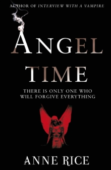 Angel Time : The Songs of the Seraphim 1, Paperback Book