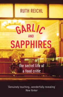Garlic And Sapphires, Paperback / softback Book