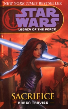 Star Wars: Legacy of the Force V - Sacrifice, Paperback / softback Book
