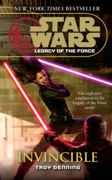 Star Wars: Legacy of the Force IX - Invincible, Paperback Book