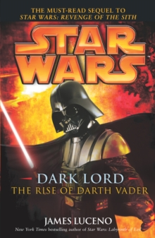 Star Wars: Dark Lord - The Rise of Darth Vader, Paperback Book