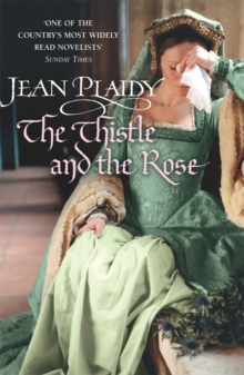 The Thistle and the Rose : (Tudor Saga), Paperback Book