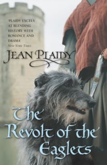 The Revolt of the Eaglets : (Plantagenet Saga), Paperback Book