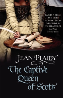 The Captive Queen of Scots : (Mary Stuart), Paperback Book