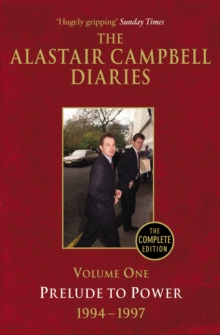 Diaries Volume One : Prelude to Power, Paperback / softback Book