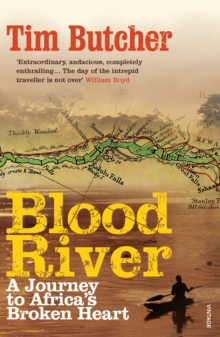 Blood River : A Journey to Africa's Broken Heart, Paperback / softback Book