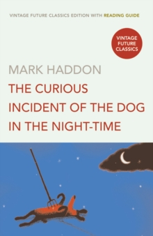 The Curious Incident of the Dog in the Night-time, Paperback / softback Book