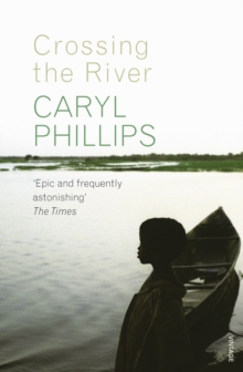 Crossing the River, Paperback / softback Book