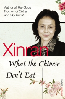 What the Chinese Don't Eat, Paperback / softback Book