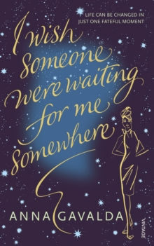 I Wish Someone Were Waiting for Me Somewhere, Paperback / softback Book