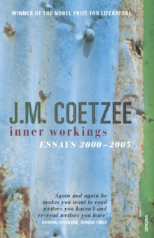 Inner Workings : Literary Essays 2000-2005, Paperback / softback Book