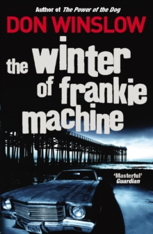 The Winter of Frankie Machine, Paperback Book