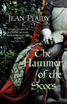 The Hammer of the Scots : (Plantagenet Saga), Paperback Book