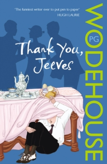 Thank You, Jeeves : (Jeeves & Wooster), Paperback / softback Book