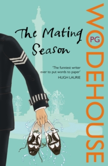 The Mating Season : (Jeeves & Wooster), Paperback / softback Book