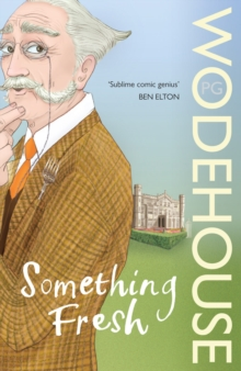 Something Fresh : (Blandings Castle), Paperback / softback Book