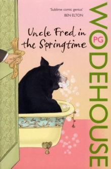 Uncle Fred in the Springtime : (Blandings Castle), Paperback Book