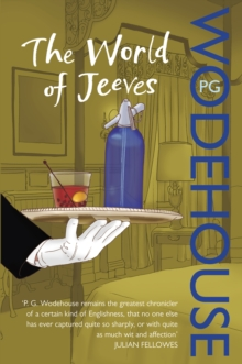 The World of Jeeves : (Jeeves & Wooster), Paperback / softback Book